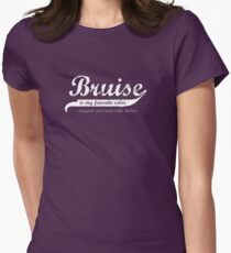 Bruise is my favorite color (sans band aide) Womens Fitted T-Shirt
