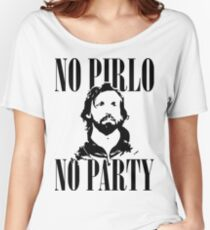 No Pirlo, No Party v2 Women's Relaxed Fit T-Shirt