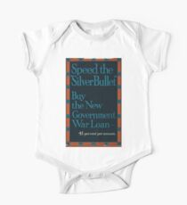 Speed the silver bullet Buy the new government war loan 4 1 2 per cent per annum 647 One Piece - Short Sleeve