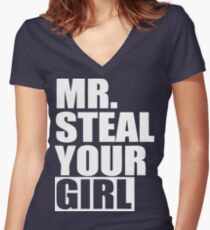 Mr. Steal Your Girl  Women's Fitted V-Neck T-Shirt