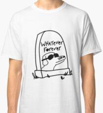 Camiseta clásica Lo que sea Forever