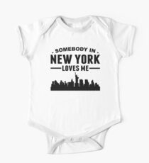 Somebody In New York Loves Me One Piece - Short Sleeve