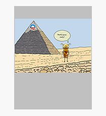Obama and the Ant at the Pyramids 2012 Photographic Print