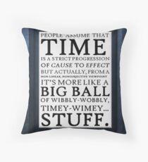 Wibbly-Wobbly, Timey-Wimey.. Stuff! Throw Pillow