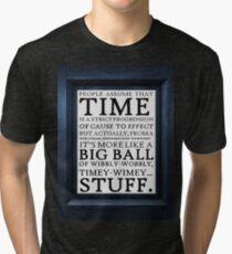 Wibbly-Wobbly, Timey-Wimey.. Stuff! Tri-blend T-Shirt