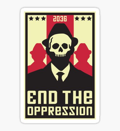 End The Oppression Sticker