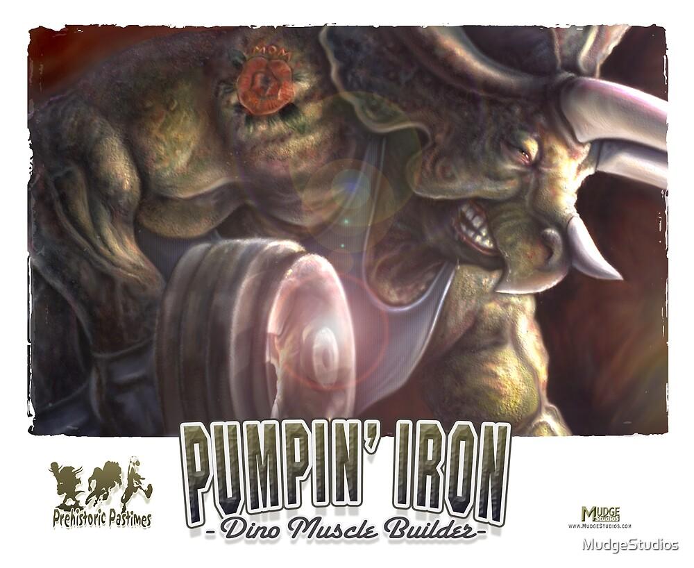 Pumping Iron by MudgeStudios