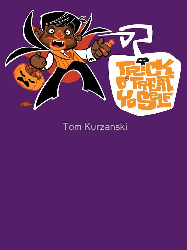 Trick O' Treat Yo Self by tomkurzanski