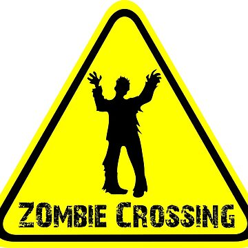 Zombies! Zombie Crossing by screampunk