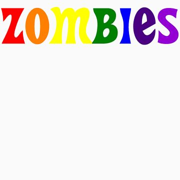 ZOMBIES Rainbow by indydegrees1