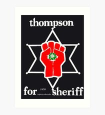 Thompson for sheriff 2 for dark Art Print