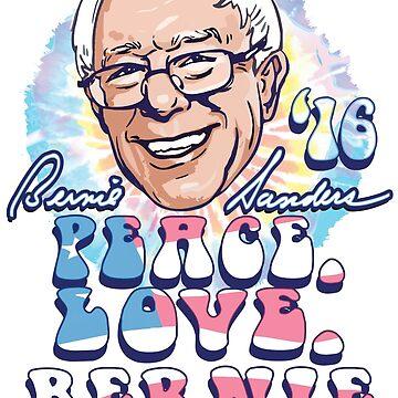Peace Love Bernie Sanders 2016 by Election2016