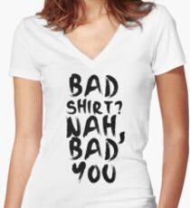 BAD SHIRT Women's Fitted V-Neck T-Shirt