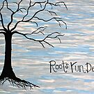 Roots Run Deep by LoveJess