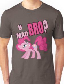 U MAD BRO? Unisex T-Shirt