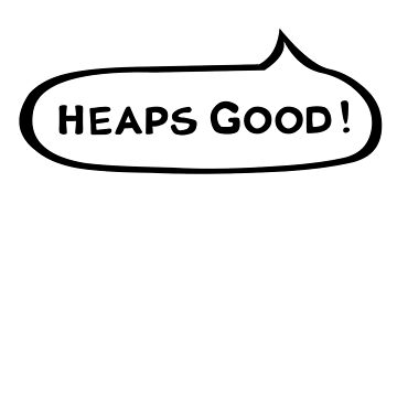 Australian Slang-Heaps Good! by MrRock