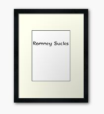 Mitt Romney sucks 2012 Framed Print
