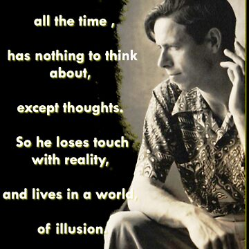 Alan Watts - On Illusion - Prints and Cards by Quark23