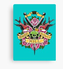 Birds kill slowly Canvas Print