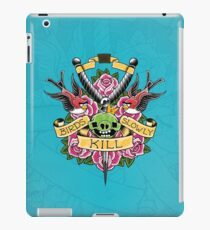 Birds kill slowly iPad Case/Skin
