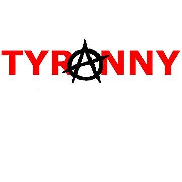 Tyranarchist Alternate by nickdaish