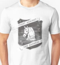 Fight against the sadness, Artax! T-Shirt