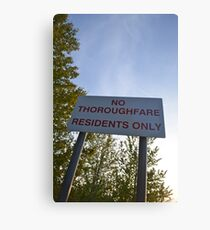No Thoroughfare Residents Only Canvas Print