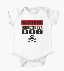 Warning Protected By A Dog One Piece - Short Sleeve