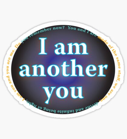 I am another you 2 Sticker