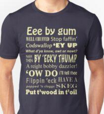 Yorkshire Sayings! Unisex T-Shirt