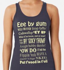 Yorkshire Sayings! Racerback Tank Top