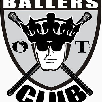 BALLERS CLUB by organiktrash