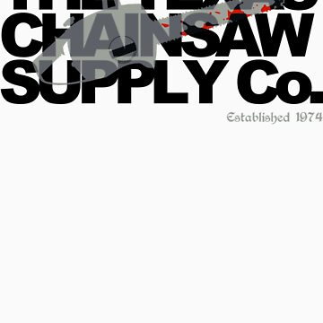 Texas Chainsaw Supply Company by elDuendeVerde