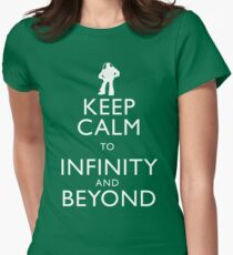"""KEEP CALM TO INFINITY AND BEYOND"" Women's Fitted T-Shirt"