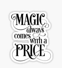 Magic Always Comes With a Price Sticker