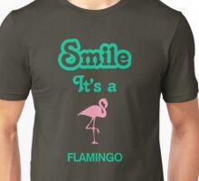 Smile it's a FLAMINGO Unisex T-Shirt