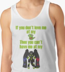 Zygarde - If you don't love me at my Core Tank Top