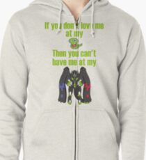 Zygarde - If you don't love me at my Core Zipped Hoodie