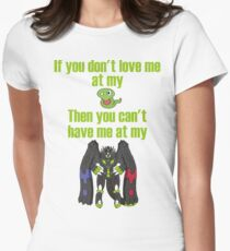 Zygarde - If you don't love me at my Core Fitted T-Shirt