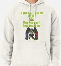 Zygarde - If you don't love me at my Core Pullover Hoodie