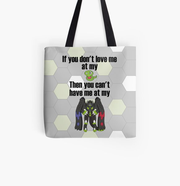 Zygarde - If you don't love me at my Core All Over Print Tote Bag