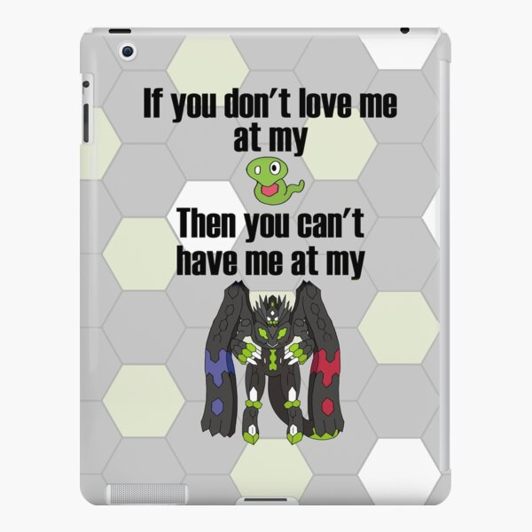 Zygarde - If you don't love me at my Core iPad Snap Case