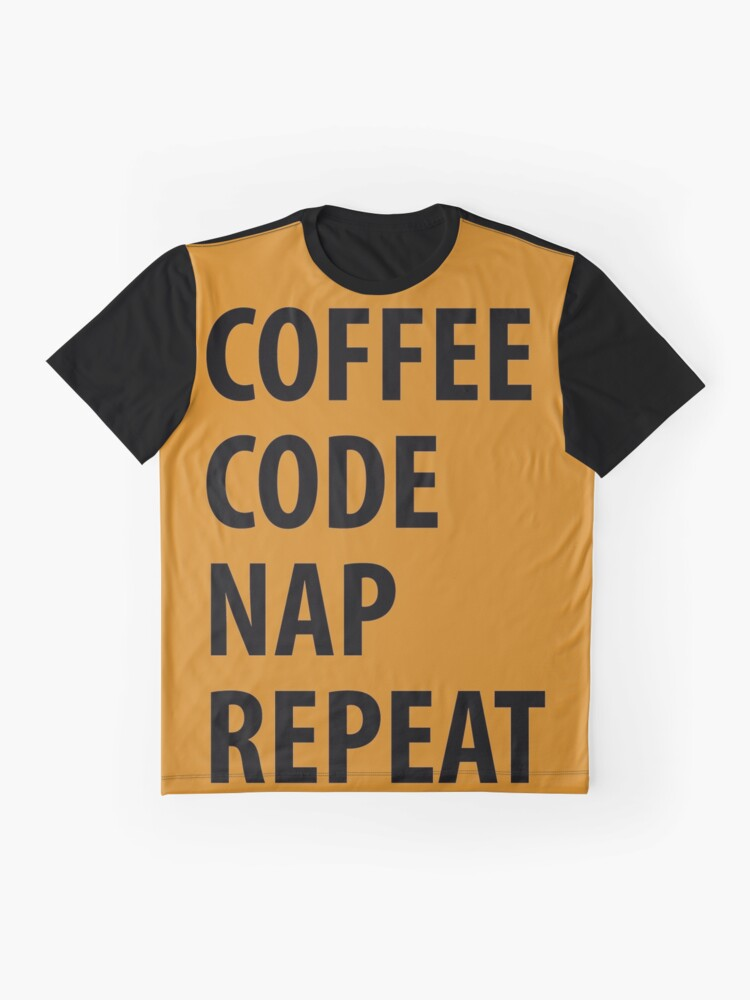 Alternate view of Coffee Code Nap Repeat Graphic T-Shirt