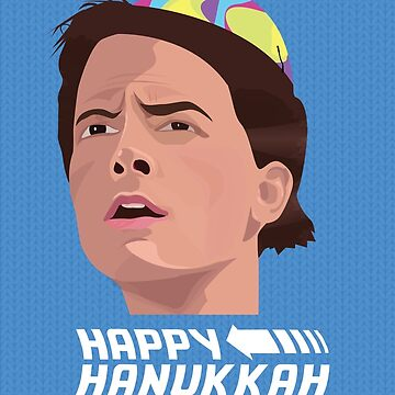 BACK TO THE FUTURE HANUKKAH by gbloomdesign