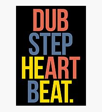 Dubstep Heart Beat. (Pun) Photographic Print