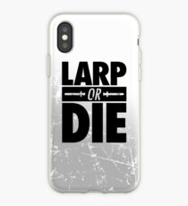LARP OR DIE iPhone Case
