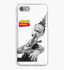 True Story - Crazy Woody iPhone Case/Skin