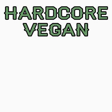 Hardcore Vegan Shirt by jonathanhughes