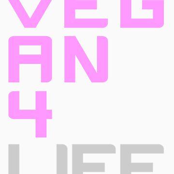 Vegan 4 Life (Pink) by jonathanhughes