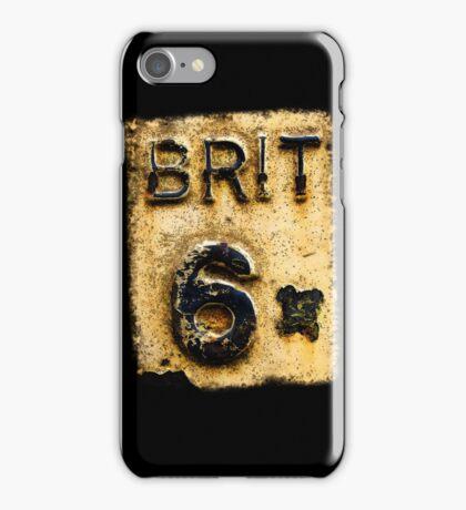 BRIT 6 iPhone Case/Skin